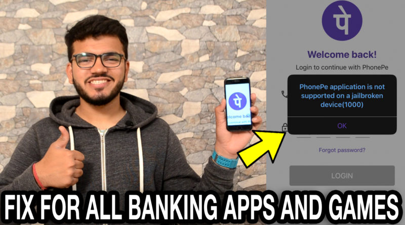 How to Bypass Jailbreak Detection On Banking Apps Unc0ver Jailbreak (PhonePe,Tez,PayPal) | Works On iOS 10 – 12.1.1